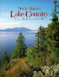 North Idahos Lake Country