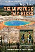 Rangers Guide To Yellowstone Day Hikes