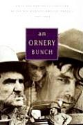 Ornery Bunch Tales & Anecdotes Collected by the Wpa Montana Writers Project