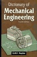 Dictionary Of Mechanical Engineering 4th Edition