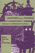 History From Things Essays On Material C