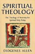 Spiritual Theology The Theology Of Yeste