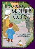 Original Mother Goose Based on the 1916 Classic