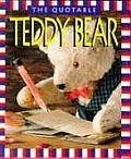 Quotable Teddy Bear Miniature Ed