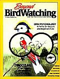 Beyond Birdwatching More Than There is to Know about Birding