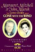 Margaret Mitchell & John Marsh The Love Story Behind Gone with the Wind