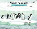 About Penguins A Guide for Children 2nd Edition A Guide for Children