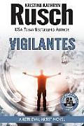 Vigilantes: A Retrieval Artist Novel: Book Six of the Anniversary Day Saga