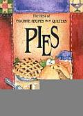 Best of Favorite Recipes from Quilters Pies With Four Color Artwork