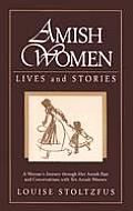 Amish Women Lives & Stories
