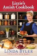 Lizzies Amish Cookbook Favorite Recipes from Three Generations of Amish Cooks