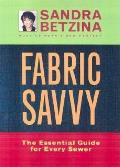 Fabric Savvy Essential Guide For Every