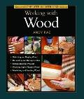 Tauntons Complete Illustrated Guide to Working with Wood