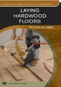 Laying Hardwood Floors: With Don Bollinger