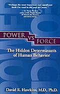 Power vs Force The Hidden Determinants of Human Behavior