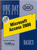 Access 2000, Basics One-day Course / With CD (00 Edition)