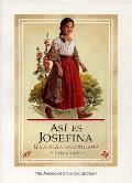 Asi Es Josefina Una Nina Americana