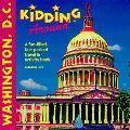 Kidding Around Washington Dc