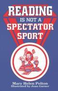 Reading Is Not Spectator Sport