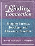 The Reading Connection: Bringing Parents, Teachers, and Librarians Together