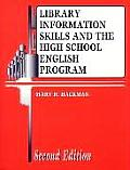 Library Information Skills and the High School English Program, 2nd Edition