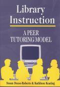 Library Instruction: A Peer Tutoring Model