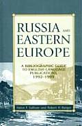 Russia and Eastern Europe: A Bibliographic Guide to English-Language Publications, 1992-1999