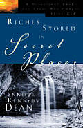 Riches Stored in Secret Places: A Devotional Guide for Those Who Hunger After God