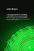 John Brown: A Biography
