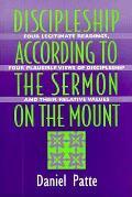 Discipleship According To The Sermon On