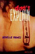 Don't Explain: Short Fiction