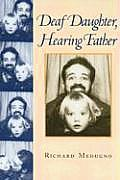 Deaf Daughter Hearing Father