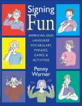 Signing Fun American Sign Language Vocabulary Phrases Games & Activities