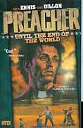 Preacher Volume 02 Until the End of the World