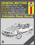 General Motors Buick Skylark 1986 1995 Buick Somerset 1985 1987 Oldsmobile Achieva 1992 1995 Oldsmobile Calais 1985 1991 Pontiac Grand Am 1985 1995 Repair Manual