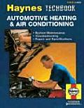 Haynes Automotive Heating & Air Conditioning Systems Manual