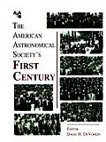 American Astronomical Societys First Century