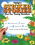 Highlights Sticker Stories Fun for Young Readers