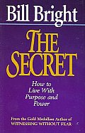 Secret How To Live With Purpose & Powe