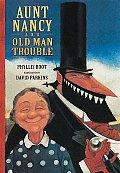 Aunt Nancy & Old Man Trouble