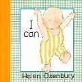 I Can Helen Oxenbury Board Books