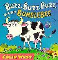 Buzz Buzz Buzz Went Bumblebee