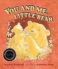 You & Me Little Bear
