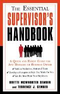 The Essential Supervisor's Handbook: A Quick and Handy Guide for Any Manager or Business Owner