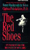 Red Shoes On Torment & The Recovery Of Soul Life