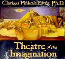 Theatre Of The Imagination Volume 1