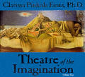 Theatre Of The Imagination Volume 2
