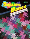 Square Dance Fancy Quilts From Plain Squ