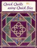 Quick Quilts Using Quick Bias