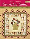 Courtship Quilts Inspired By The Victori